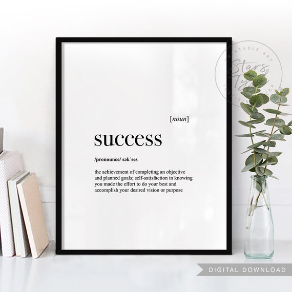 Success Dictionary Definition Meaning, PRINTABLE Art, Home Office Desk Wall  Sign, Goal Achievement Quote, Digital DOWNLOAD Print Jpegs