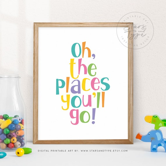 Oh The Places Youll Go Printable Wall Art Inspiring Etsy