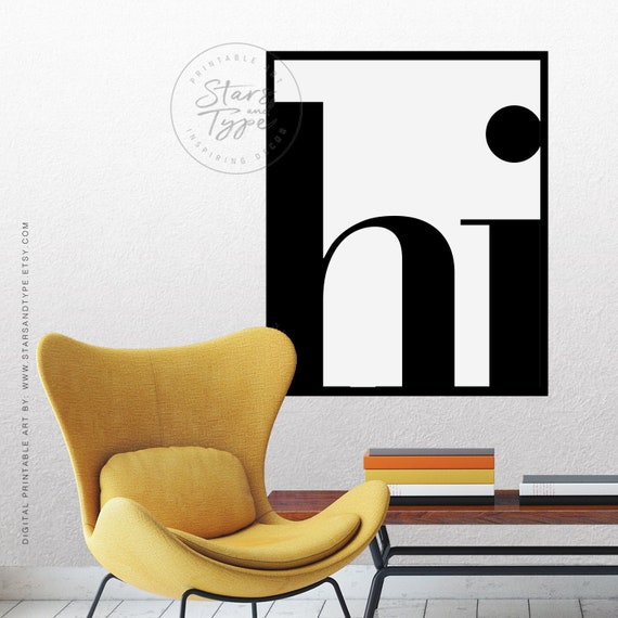 Hi Printable, Wall Art PRINTABLE, Hi Poster, Hi Wall Art, Black Typography Art, Modern Scandinavian Style Decor, Digital Poster Print Jpeg