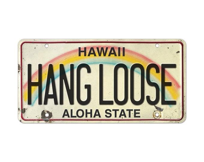 6in x 12in Vintage Hawaiian Embossed License Plate - Hang Loose