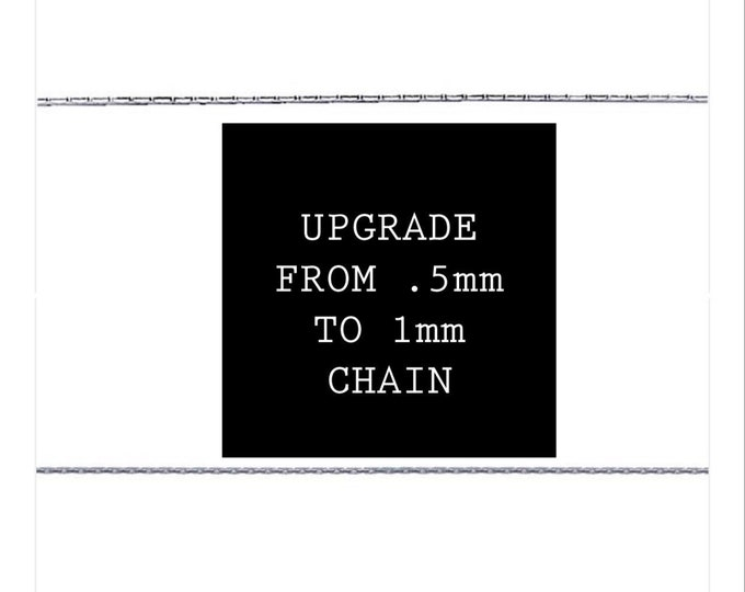 1mm Chain Upgrade