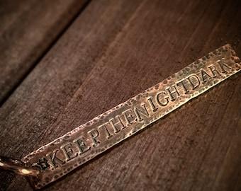 Keychain - #keepthenightdark - Copper