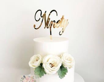 Ninety Cake Topper 90th Party Birthday Acrylic