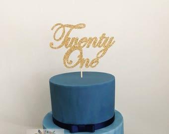 Twenty One Acrylic Cake Topper Personalised 21st Birthday 21 Glitter Happy