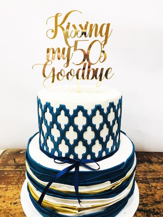 Pleasing Kissing My 50S Goodbye Acrylic Cake Topper 60Th Cake Etsy Funny Birthday Cards Online Overcheapnameinfo