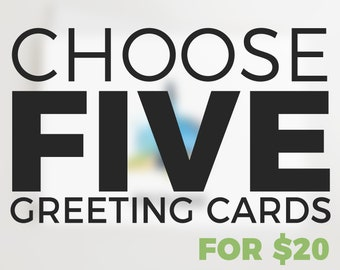 Choose any five greeting cards, mix and match