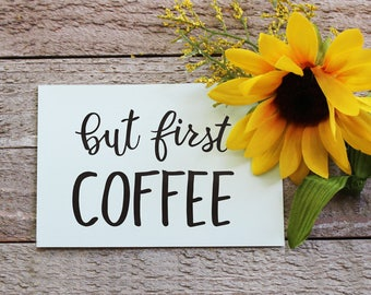 But First Coffee Vinyl Decal