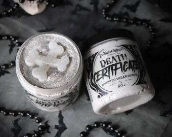 8 oz Death Certificate  whipped Sugar Scrub | Whipped Sugar Scrub | Sugar Scrub | Rootbeer Float | Halloween | Gothic Sugar Scrub | Gothic |