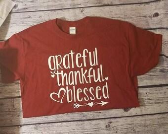 Grateful Thankful Blessed Shirt, Grateful, Thankful, Blessed, Grateful Shirt, Blessed Shirt, Thankful Shirt, Fall Shirt, Ladies Shirt, Women