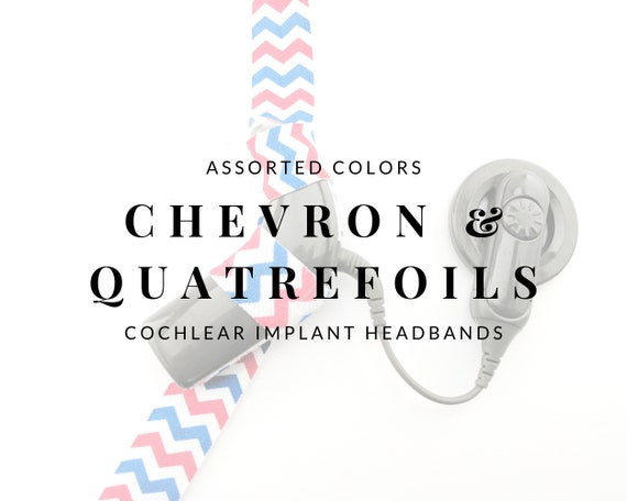 CHEVRON AND QUATREFOILS (Assorted Colors) Bilateral Cochlear Implant Headband