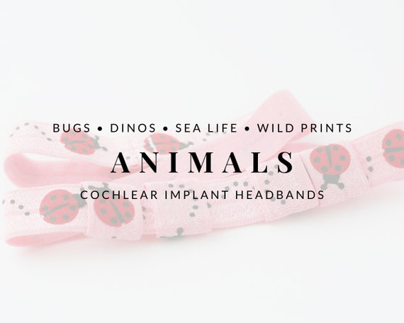 ANIMALS Bilateral Cochlear Implant Headbands