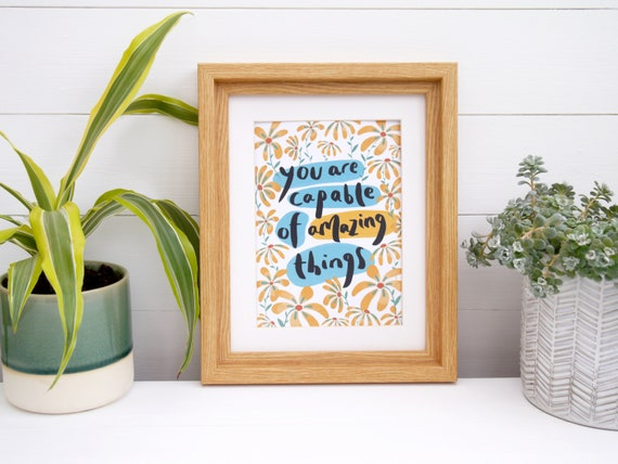 Capable of Amazing Things Print | Eco Friendly Recycled Encouraging Art Print | Eco Friendship Stationery Gift | Floral Uplifting Art Print