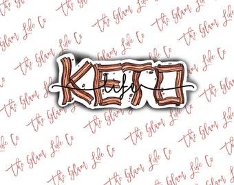 Keto life   Waterproof Sticker   Laptop Sticker   Water bottle Sticker