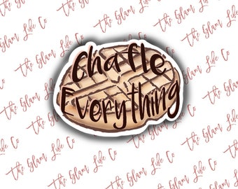 Chaffee everything   Waterproof Sticker   Laptop Sticker   Water bottle Sticker