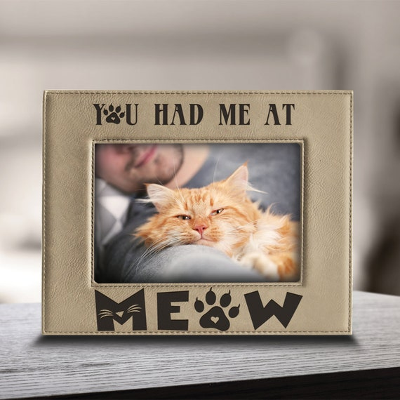 You Had Me At Meow Cat Picture Frame Cat Lover Gifts Cat Etsy