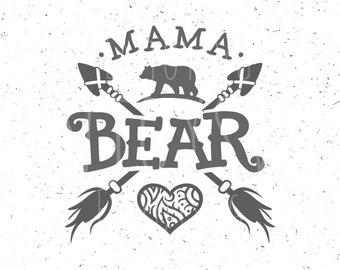 Mama Bear SVG Files Family Bears Svg File Arrows Heart Cricut Silhouette Cut