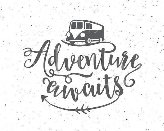 Adventure Awaits Svg File Adventure Svg Trailer Svg Adventure