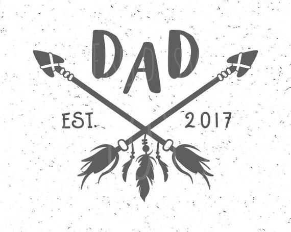 Dad Svg Dad Est 2017 Svg Dad Svg File Dad Est 2017 Svg Etsy
