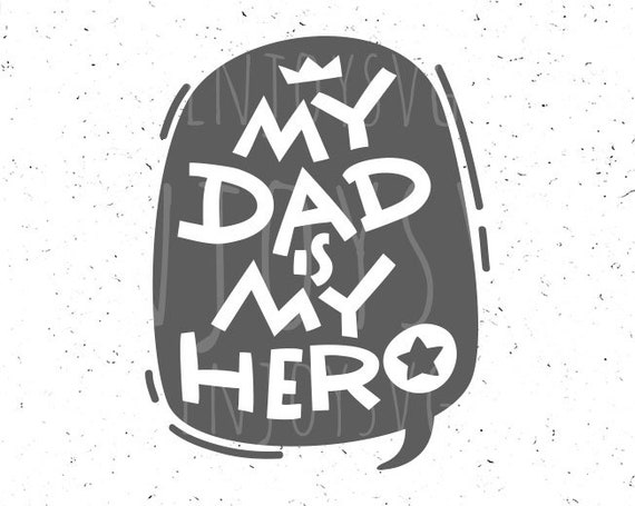 Best Dad Svg Dad Svg Father S Day Svg My Dad Is Hero Etsy