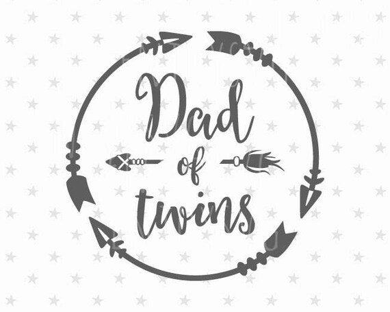 Dad Of Twins Svg Father S Day Svg Dad Of 2 Svg Dad Svg Etsy