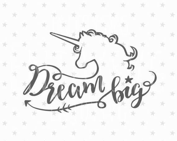 Dream Big Svg File Dream Big Svg Unicorn Svg Unicorn Svg