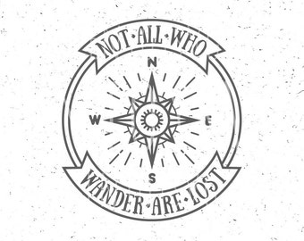 Not all who wander are lost SVG Adventure Svg file Adventure Monogram svg Travel svg Compass SVG Adventure Svg Adventure Quote Camper