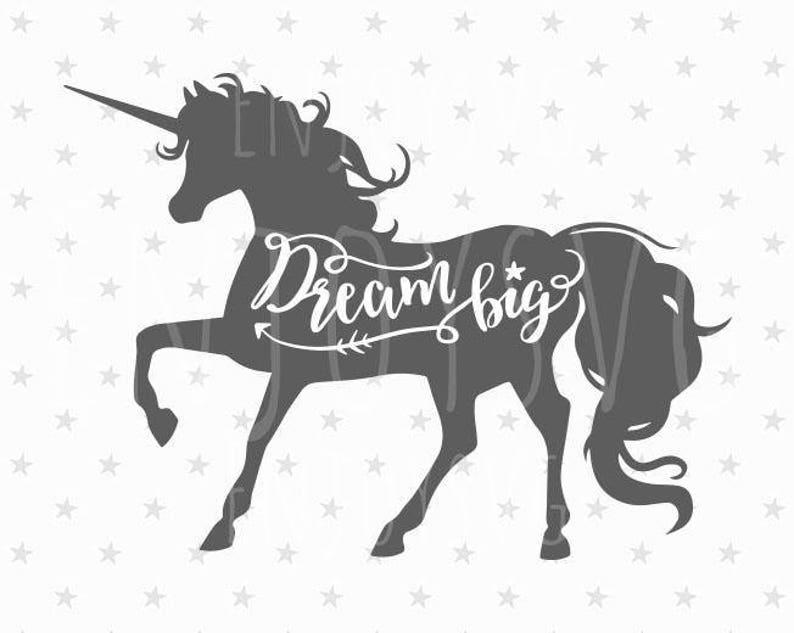 Dream Big SVG file Unicorn svg Dream Big svg Unicorn svg file Birthday  Unicorn Girl svg Unicorn svg Unicorn svg cut file Unicorn svg file