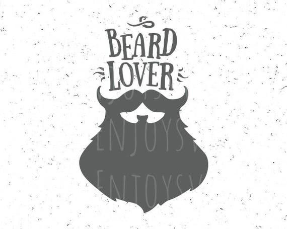 Beard Lover Svg File Beard Lover Svg Father S Day Svg Etsy