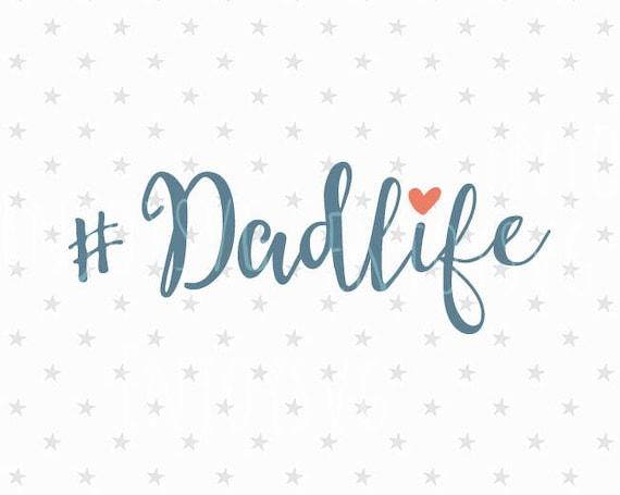 Dadlife Svg Fathers Day Svg Dad Life Svg File Dadlife Svg Etsy