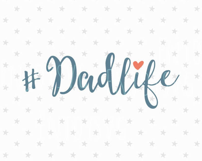 Dadlife Svg Fathers Day Svg Dad Life Svg File Dadlife Svg Etsy