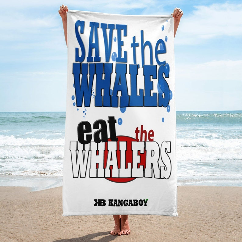 Save The Whales Eat The Whalers Beach Towel image 0