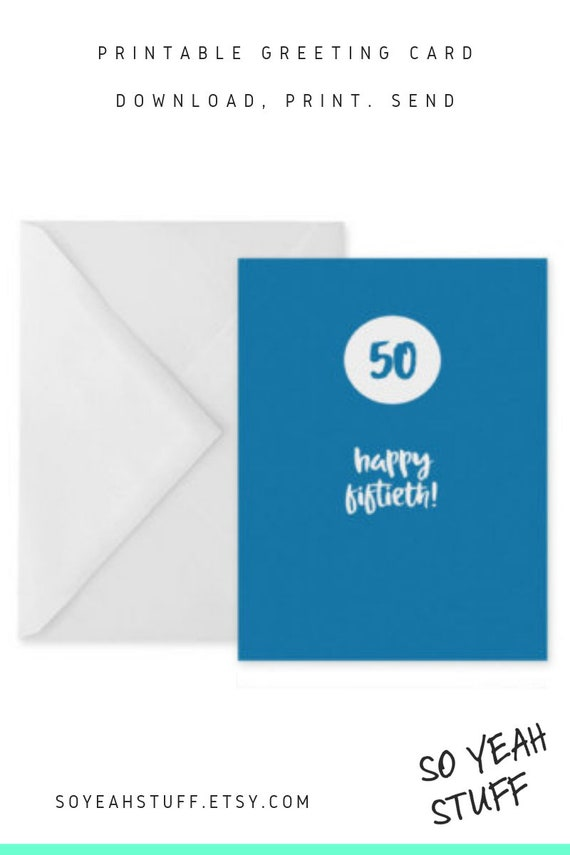 image relating to Printable 50th Birthday Cards known as 50th birthday card 50th anniversary card blue birthday card printable