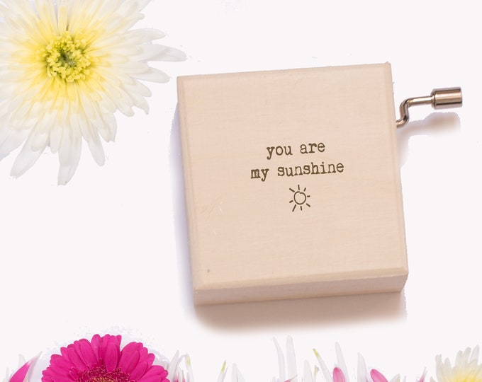 You Are My Sunshine Music Box. Personalised Wooden Keepsake Box. Perfect Valentine's Day Gift.