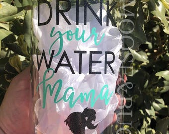 Drink your water Mama motivational water bottle with hourly time tracker, accountability, breastfeeding/nursing water bottle, nursing mama