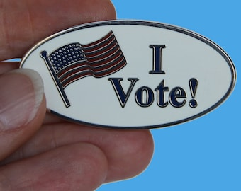 I Vote! Lapel Pin - Election Pin - Political Pin - Election Gift - Political Gift -