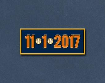 Houston Astros Pin - Houston Astros Gift - World Series 11/1/2017 Lapel Pin
