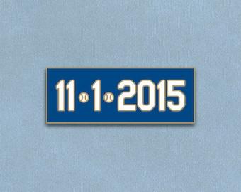 Kansas City Royals Pin - Kansas City Royals Gifts - Re-Capture the Magic World Series 11/1/2015 Pin