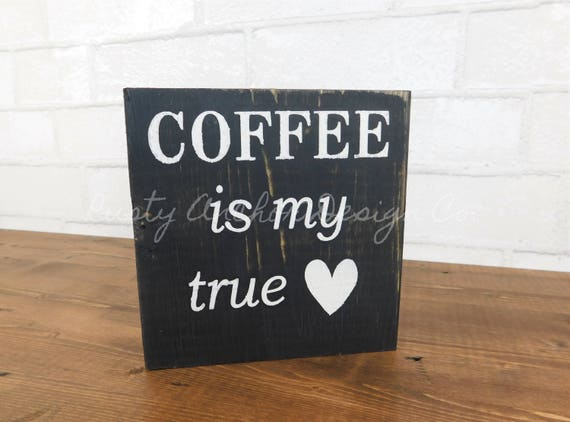 Coffee Is My True Love Bookshelf Block