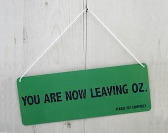 Wicked Wizard of Oz Inspired Door Sign