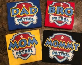 Paw Patrol Birthday Shirt Adult Family TShirt / FREE SHIPPING eligible / Dad Patrol / Aunt Patrol / Uncle Patrol / Mom Patrol / Grandma
