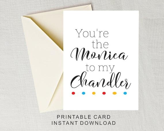 Friends TV Show F.R.I.E.N.D.S Monica /& Rachel Printable Greeting Card