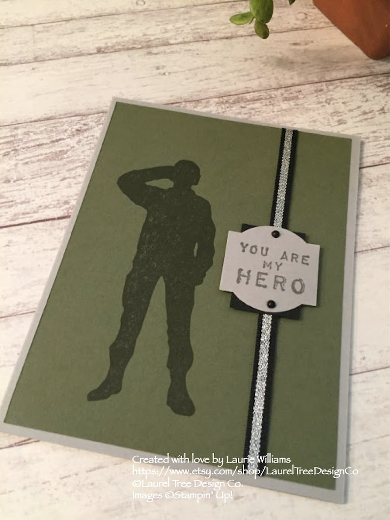 Army Colors Card Thank You for Your Service Handmade Military Appreciation Card You/'re My Hero Veteran/'s Card Stampin/' Up Designs
