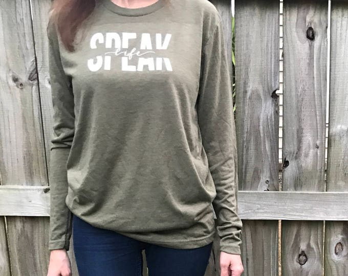 Speak Life Long Sleeve (Adults)