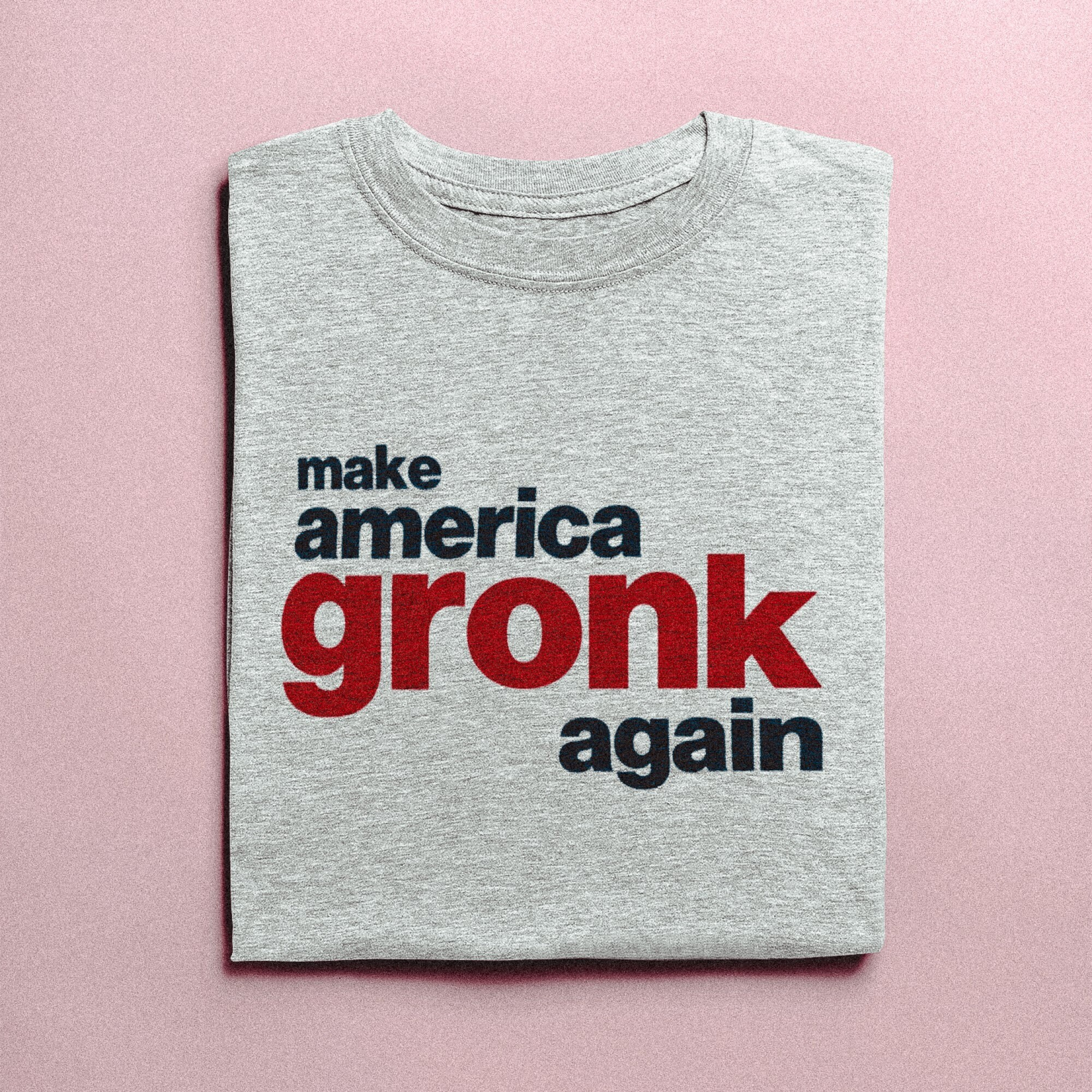 innovative design 6d5a4 037ce Make America Gronk Again. New England Patriots Shirt. Rob ...