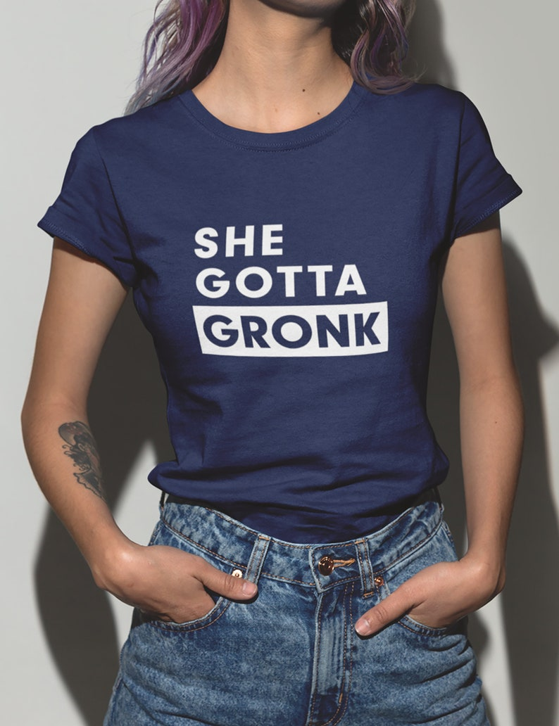 753b86c6 She Gotta Gronk. New England Patriots Shirt. Rob Gronkowski Shirt. NFL  Shirt. Football Shirt. Funny Tee. Game Day Outfit. Sunday Funday.