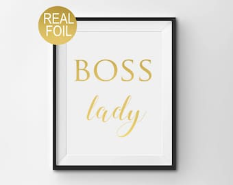 "Real Gold Foil Print, ""Boss Lady"", Gold Office Decor, Gold Home Decor, Gold Bedroom Decor, Inspirational Print, Wall Art, Boss Lady Print"