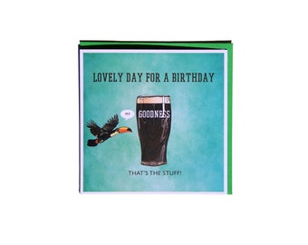 It's a lovely day for a birthday - Quirky Beer Birthday Card Hand drawn
