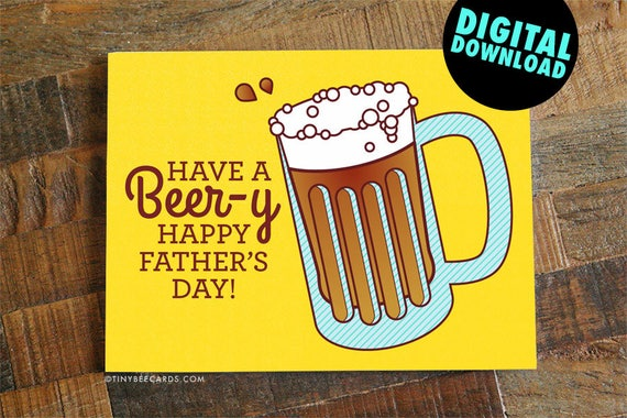 Beer Printable Fathers Day Card Beer Lover Card Etsy