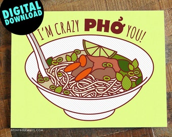 "Funny Printable Anniversary or Love Card ""Crazy Pho You!"" - Funny pho card, for boyfriend, girlfriend, husband or wife, instant download"