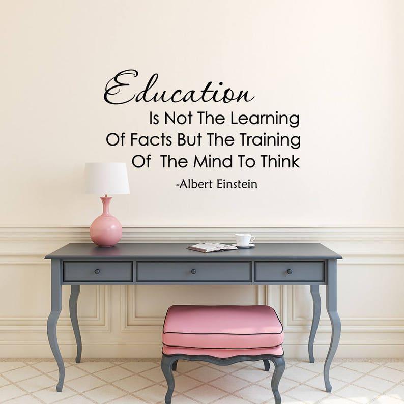 Bildung Ist Nicht Das Erlernen Der Fakten Wand Aufkleber Zitat Bildung Aufkleber Albert Einstein Zitat Klassenzimmer Dekor Lehrer Geschenke K61